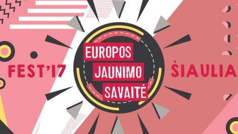 Europos jaunimo savaitės FEST`17 – festivalis
