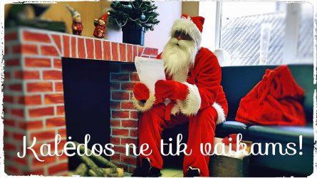 """""""Kalėdos ne tik vaikams"""""""