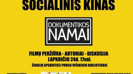 """Šiauliuose socialinio kino atstovai  - """"Dokumentikos namai"""""""