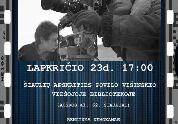 Kino menininkas Eugenijus Ostašenkovas atvyksta į Šiaulius