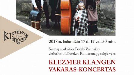 Klezmer Klangen (jidišklezmer– muzikantas,klangen– balsai) ansamblio vakaras-koncertas.
