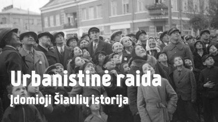 Įdomioji Šiaulių istorija – Youtube kanale