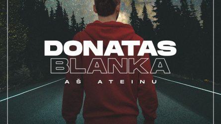 """Po netikėtų kelionės išbandymų į Lietuvą grįžęs Donatas Blanka pristato dainą """"Aš ateinu"""""""