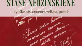 """Stasė Nedzinskienė: """"Aš neišsinešu sau nieko nieko..."""""""