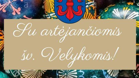 Vilkaviškio rajono savivaldybės vadovo sveikinimas artėjančių šv. Velykų proga