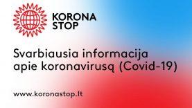 Lietuvoje patvirtinti 1656 infekcijos atvejai, naujų - 9, pasveikusių - 1193