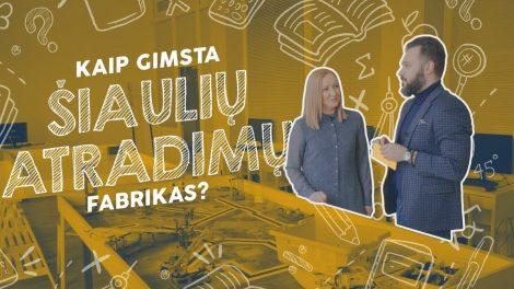 """""""Kaip gimsta Šiaulių atradimų fabrikas?"""", – R. Šarpanov"""