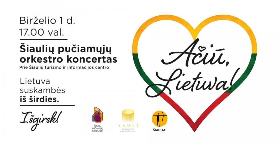 """Visuotinė akcija """"Ačiū, Lietuva"""" su Šiaulių pučiamųjų orkestruŠiaulių mieste"""