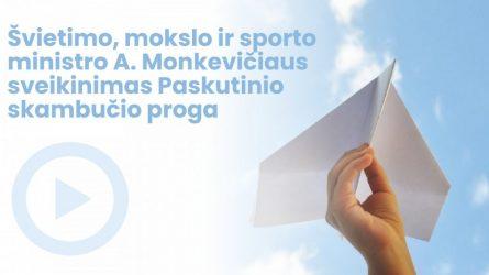 Ministras A. Monkevičius sveikina abiturientus Paskutinio skambučio šventės proga