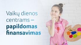 210 vaikų dienos centrų – papildomas finansavimas dėl karantino iššūkių