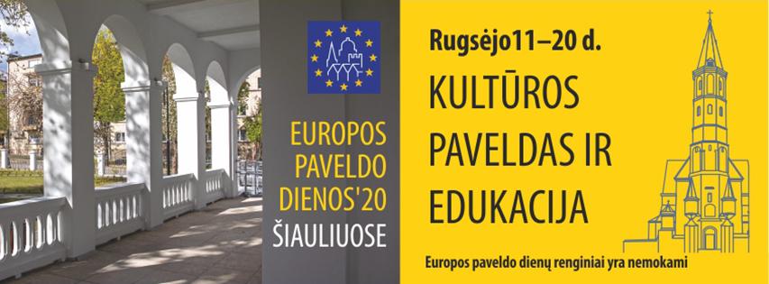 Europos paveldo dienos Šiauliuose prasideda: proga pasimokyti iš praeities