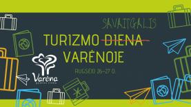 Turizmo dienos proga Varėnoje – fantastiškos dovanos, nemokamos ekskursijos ir gausybė patirčių