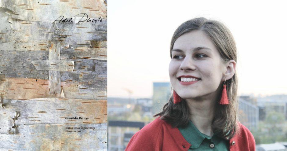 """Goda Kotryna Jokubauskienė: """"Adelė Dirsytė patraukė savo drąsa ir gyvenimu tiesoje"""""""