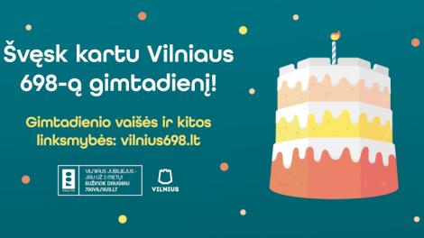 Pirmadienį – Vilniaus 698-asis gimtadienis, kurį sostinė kviečia švęsti namuose