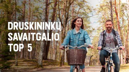 TOP5 idėjos savaitgaliui Druskininkuose (birželio 18 – 20 d.)
