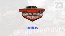 RETRO Dirbtuvės per Delfi.tv